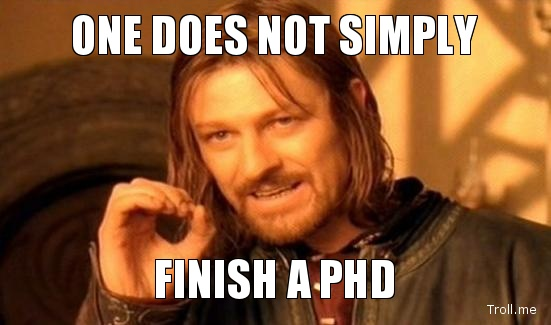 one does not simply, finish a phd